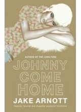Jake Arnott | Johnny Come Home