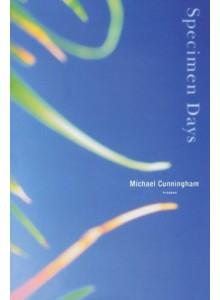 Michael Cunningham | Specimen Days