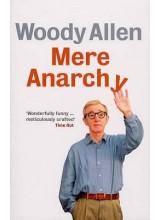 Woody Allen | Mere Anarchy