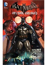 Batman - Arkham Unhinged vol 1
