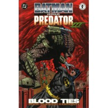 Batman vs Predator - Blood Ties