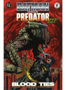 Batman vs Predator - Blood Ties