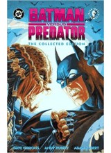 Batman vs Predator - The Collected Edition