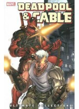 Deadpool and Cable - Ultimate Collection