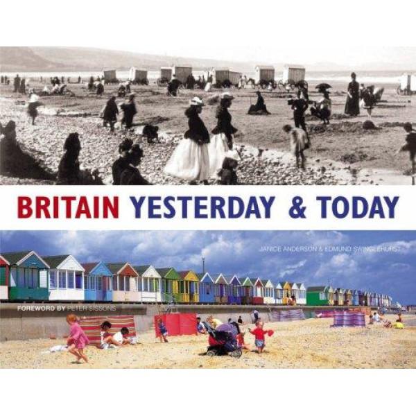 Edmund Swinglehurst | Britain Yesterday and Today 1