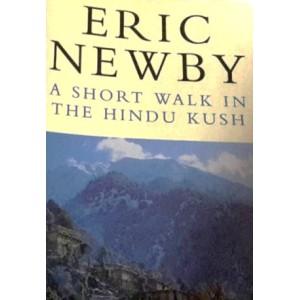 Eric Newby   A Short Walk In The Hindu Kush