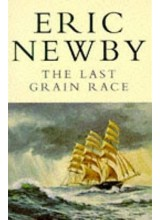 Eric Newby | The Last Grain Race