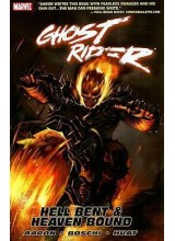 Ghost Rider - Hell Bent and Heaven Bound