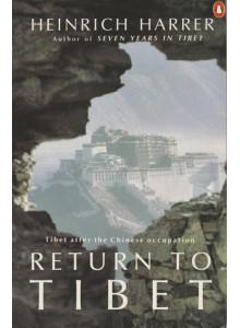 Heinrich Harrer | Return To Tibet