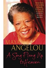 Maya Angelou | A song flung up to heaven