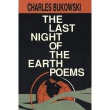 Чарлз Буковски | The last night of the earth poems - поезия