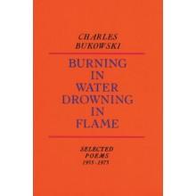 Чарлз Буковски | Burning in water drowning in flame - поезия