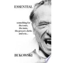Чарлз Буковски | Essential Bukowski - поезия