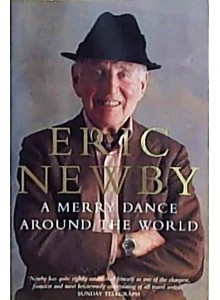 Eric Newby | A Merry Dance Around The World