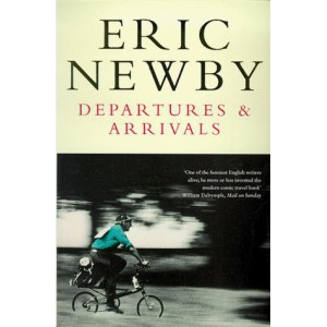 Eric Newby   Departures and Arrivals