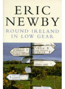 Eric Newby | Round Ireland In Low Gear - Picador Books