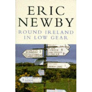 Eric Newby   Round Ireland In Low Gear - Picador Books