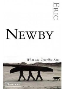 Eric Newby | What The Traveller Saw