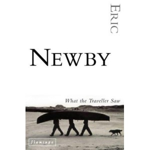 Eric Newby   What The Traveller Saw