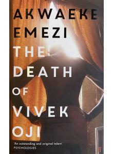 Akwaeke Emezi | The Death of Vivek Oji