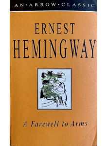 Ърнест Хемингуей | Сбогом на оръжията