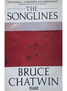 Брус Чатвин | Songlines