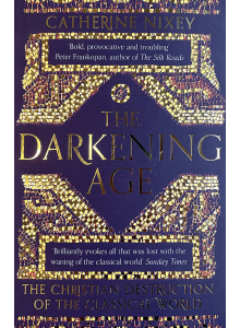 Catherine Nixey | The Darking Age