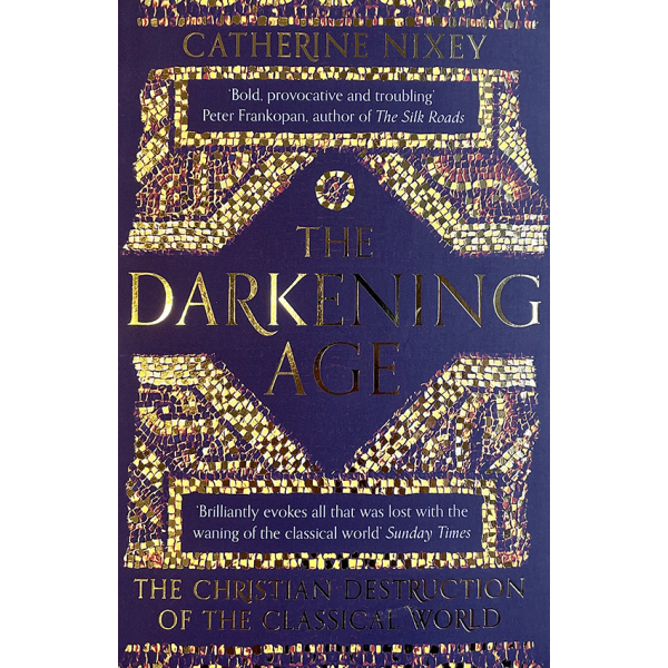 Catherine Nixey | The Darking Age 1