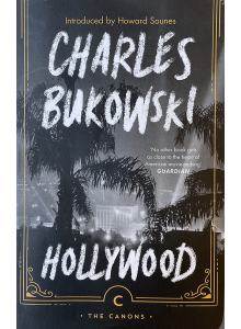Чарлс Буковски | Холивуд