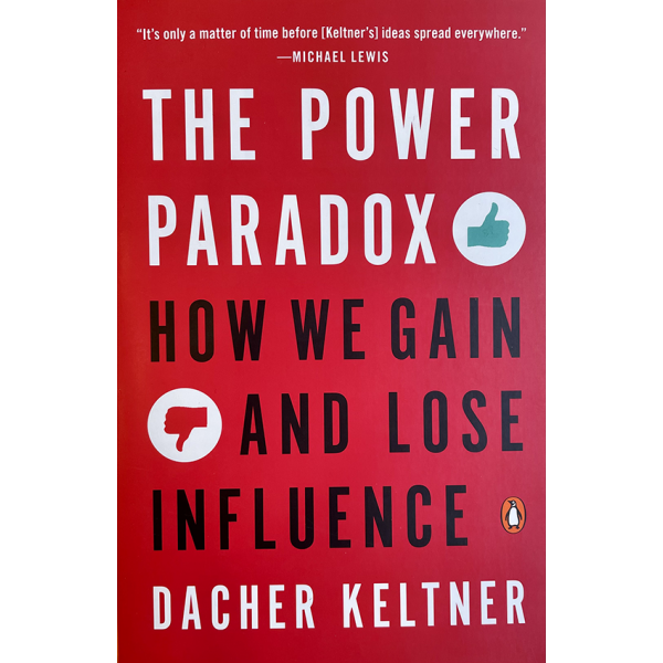 Dacher Keltner | The Power of Paradox: How We Gain and Lose Influence 1