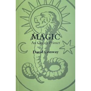 Дейвид Конуей | Magic: An Occult Primer