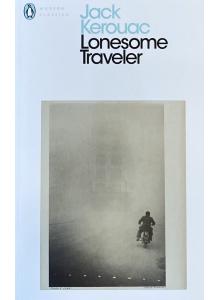 "Джак Керуак | ""Самотен пътешественик"""