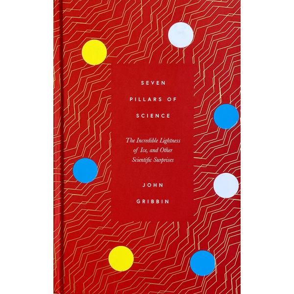 Джон Грибин | Seven Pillars of Science 1