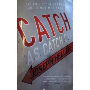 Джоузеф Хелър | Catch As Catch Can