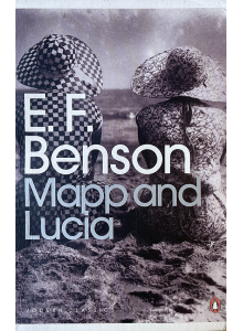 E.F. Benson | Mapp and Lucia