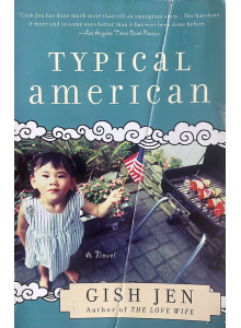 Gish Jen | Typical american