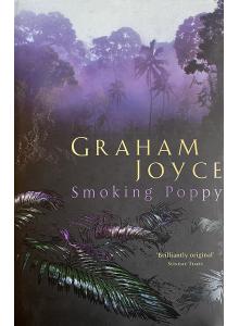 Греъм Джойс | Smoking Poppy