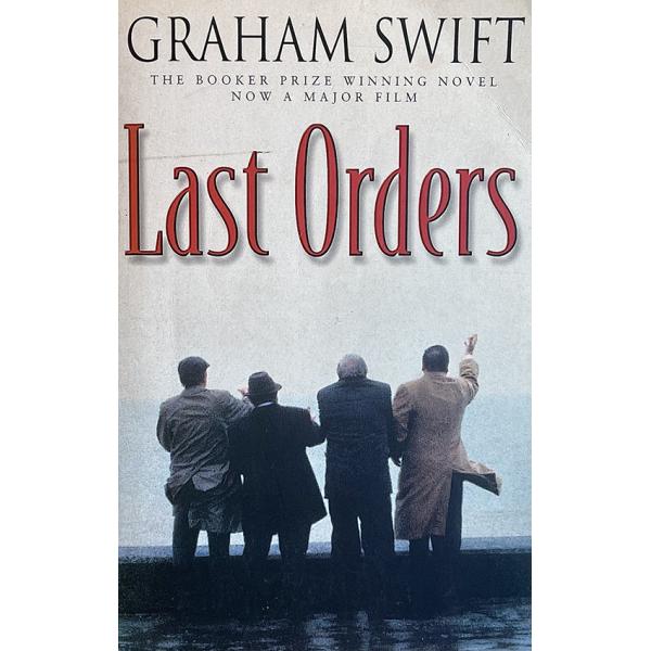 Греъм Суифт | Last Orders 1