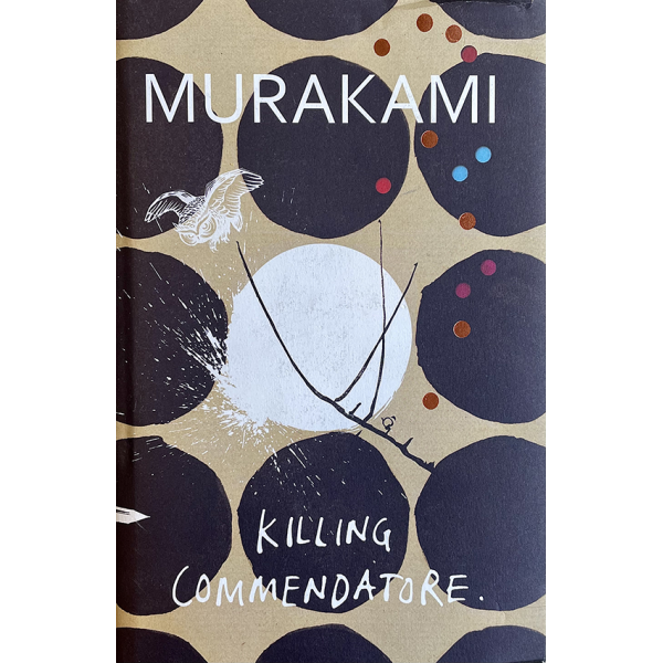Харуки Мураками | Убийството на Командора 1