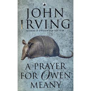 John Irving | Prayer For Owen Meany