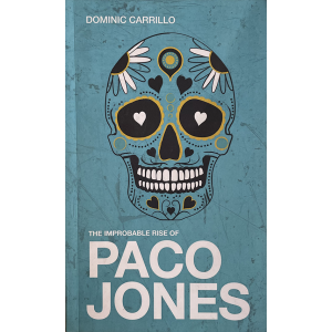 Signed Book Dominic Carrillo | The Improbable Rise of Paco Jones