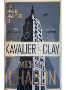 Майкъл Шейбон | Невероятните приключения на Кавалиър и Клей