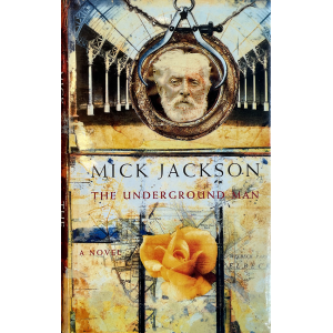Mick Jackson | The underground man