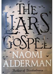 Наоми Алдерман | The Liars Gospel