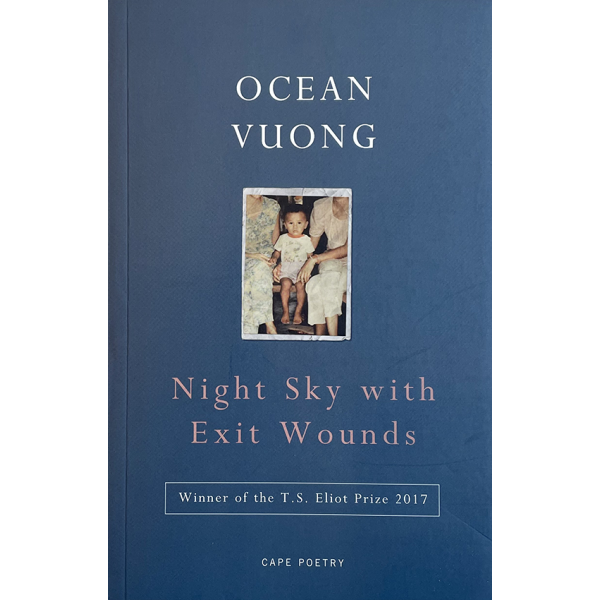 Ocean Vuong | Night Sky with Exit Wounds 1