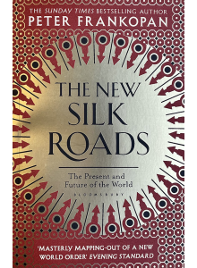 Peter Frankopan | The New Silk Roads
