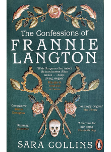 Sara Collins | The Confessions of Frannie Langton