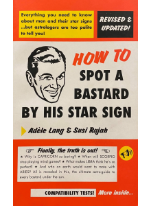Adele Lang Susi Rajah | How to spot a bastard by his star sign
