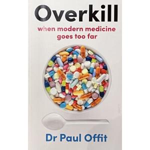 "Д-р Пол Офит   ""Overkill"""