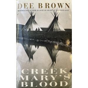 Dee Brown | Creek Marys Blood
